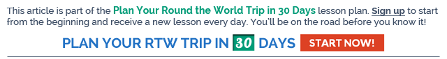 Plan Your Round the World Trip in 30 Days