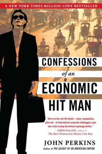 Confessions of an Economic Hitman
