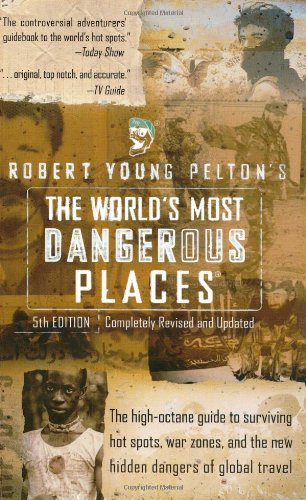 The World's Most Dangerous Places