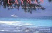 Cayman: A Photographic Journey Through The Islands
