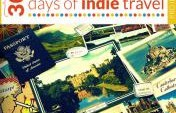 Join the 30 Days of Indie Travel Project